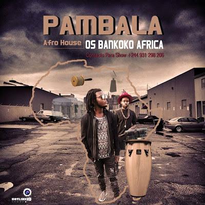 Os Bankoko afrika - Pambala