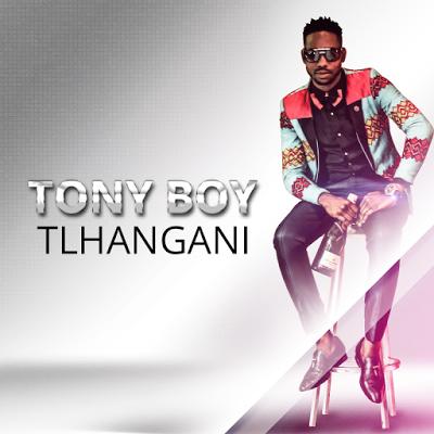 Tony Boy - Tlhangani-afro house