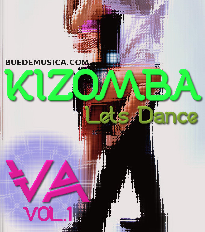 VA KIZOMBA Lets Dance Vol.1 2016