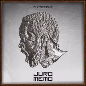 Dji Tafinha - Juro Memo (Hip-Hop) 2016