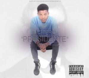 Mister D - Mixtape Presidente (2016)