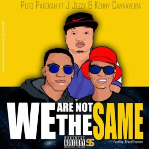 Putoh Pakerah - We Are Not The Same (Hip-Hop) 2016