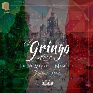 Lucio Veiga x Nameless - El Gringo Louco (Trap) 2016