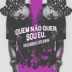 Carlos Moreno feat. Catie Almeida - Quem Não Quer Sou Eu (Kizomba) 2016