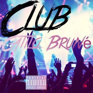 Catilo Brunete - Club (Rap/Zouk) 2016