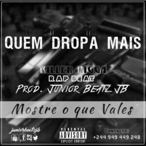 """Quem Dropa Mais"" 
