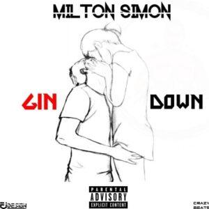 Milton Simon - Gin Down (Kizomba) 2016