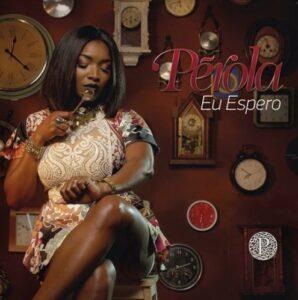 Pérola - Eu Espero (Kizomba) 2016