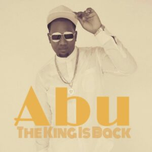Abu - The King Is Back (Kizomba) 2016