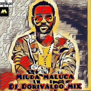 DJ Dorivaldo Mix feat. Toko - Miúda Maluca (Afro House) 2016