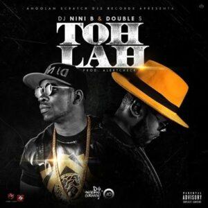 Double S - Toh Lah Feat. Dj Nini B (Hip Hop) 2016