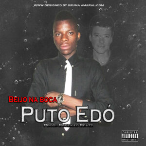 Puto Edó - Beijo na Boca (Afro House) 2016