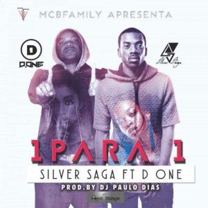 Silver Saga - 1 Para 1 (feat. D.One) 2016