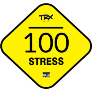 TRX Music - 100 Stress (2016)