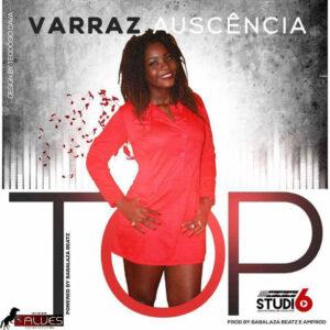 Varraz Auscência - Top (Kizomba) 2016
