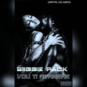 BiiGgie pACk - Vou Ti Agarrar (Zouk) 2016