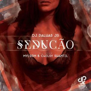 DJ Palhas Jr feat. Mylson & Chelsy Shantel - Sedução (Kizomba) 2016