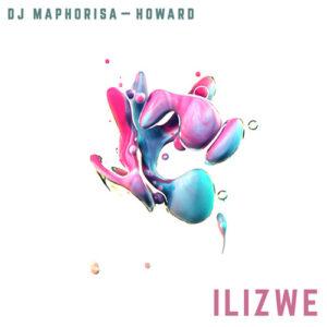 Maphorisa & Howard - Ilizwi (Afro House) 2016