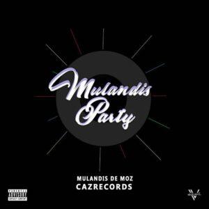 Mulandis de Moz - Mulandis Party (Club Banger) 2016