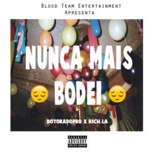Dotorado Pro & Rich LA - Nunca Mais Bodei (2016)