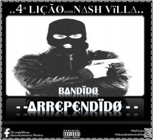 4a Lição - Bandido Arrependido (Hip Hop) 2016
