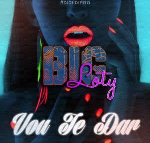 Big Loty - Vou te Dar (Kizomba) 2017