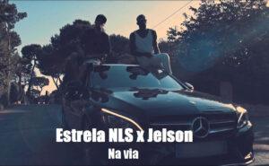 Estrela NLS feat. Jelson - Na via (AfroBeat) 2017
