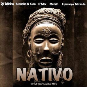 Galaxia - Nativo (feat. Dorivaldo Mix, Esperança Miranda & Bebucho Q Kuya) 2016