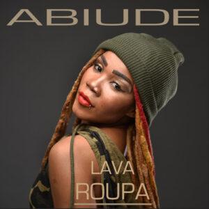Abiude - Lava Roupa (Ghetto Zouk) 2017