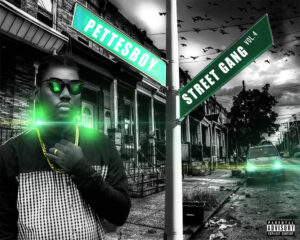 Pettesboy - Street Gang Vol.4 (Mixtape) 2017