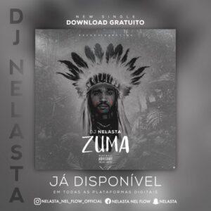 Dj Nelasta - Zuma (Afro House) 2017