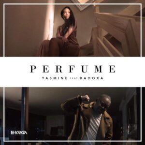 Yasmine feat. Badoxa - Perfume (Kizomba) 2017