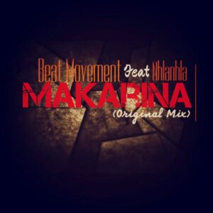 Beat Movement feat. Nhlanhla - Makarina (Afro House) 2017