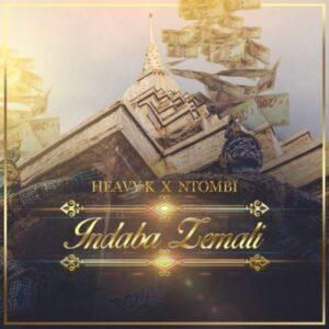 Heavy K feat. Ntombi - Indaba Zemali (Afro House) 2017