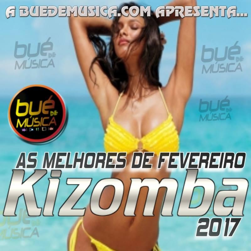 Kizomba/Zouk Melhores Do Mês (Fevereiro) 2017 Download Mp3