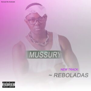 Mussury - Reboladas (Afro House) 2017