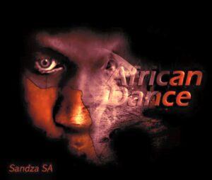 Sandza SA - African Dance (Afro House) 2017