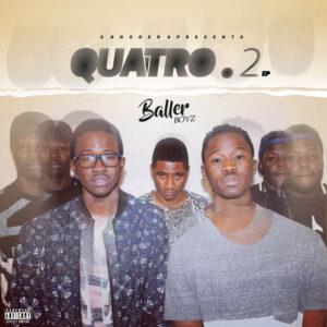 Baller Boyz Music - 4.2 (EP) 2017