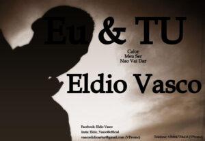 Eldio Vasco - Eu & Tu (Kizomba) 2017