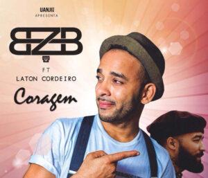 BZB - Coragem (feat. Laton) 2017