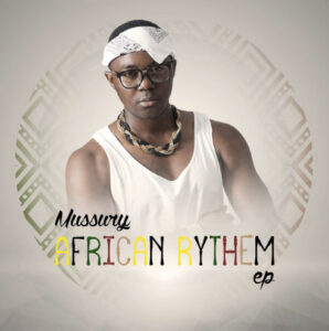 Mussury - Africa Rithym EP (2017)