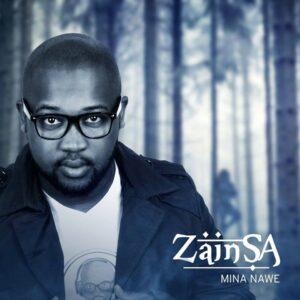 Zain SA - Mina Nawe (Afro House) 2017