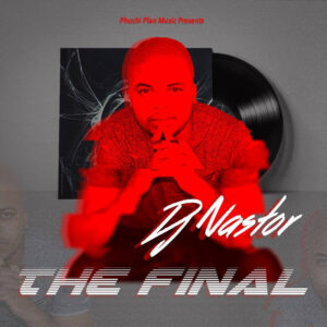 DJ Nastor - The Final (Afro House) 2017