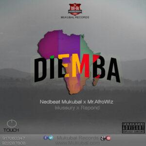 Mussury feat. Repond De Angola, Nedbeat Mukubal & Mr. Afrowiz - Diemba