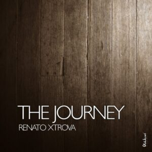 Renato Xtrova - The Journey (Afro House) 2017