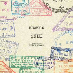 Heavy K feat. Bucie & Nokwazi - Inde (Afro House) 2017