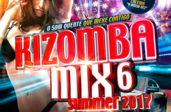 Kizomba Mix 6 Summer (2017)