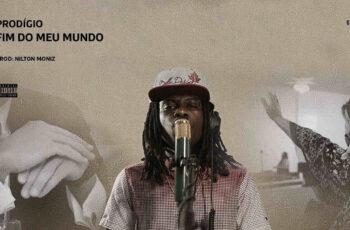 Prodígio - Fim Do Meu Mundo [Prod.Nilton] 2017