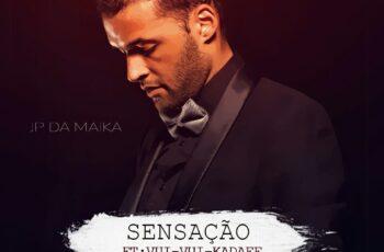 JP da Maika - Sensação (feat. Vui Vui & Khadaff) 2017