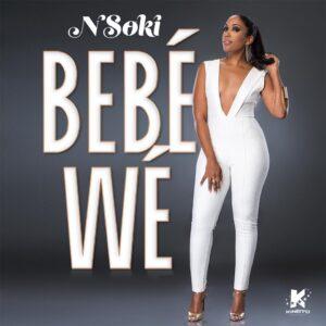Nsoki - Bebé Wé (Kizomba) 2017